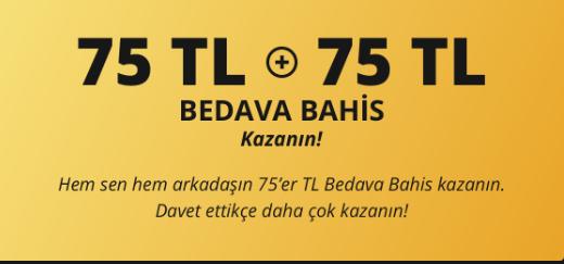 75 tl Bedava bahis
