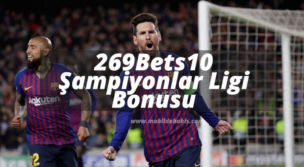 269Bets10 ve Şampiyonlar Ligi Bonusu
